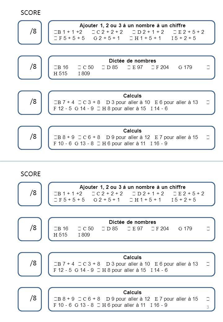SCORE Ajouter 1, 2 ou 3 à un nombre à un chiffre.