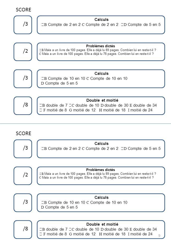SCORE /3 /2 /3 /8 SCORE /3 /2 /3 /8 Calculs