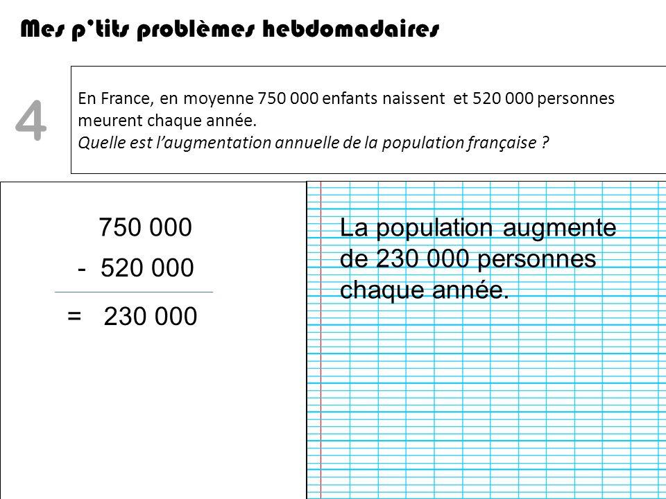 4 Mes p'tits problèmes hebdomadaires 750 000