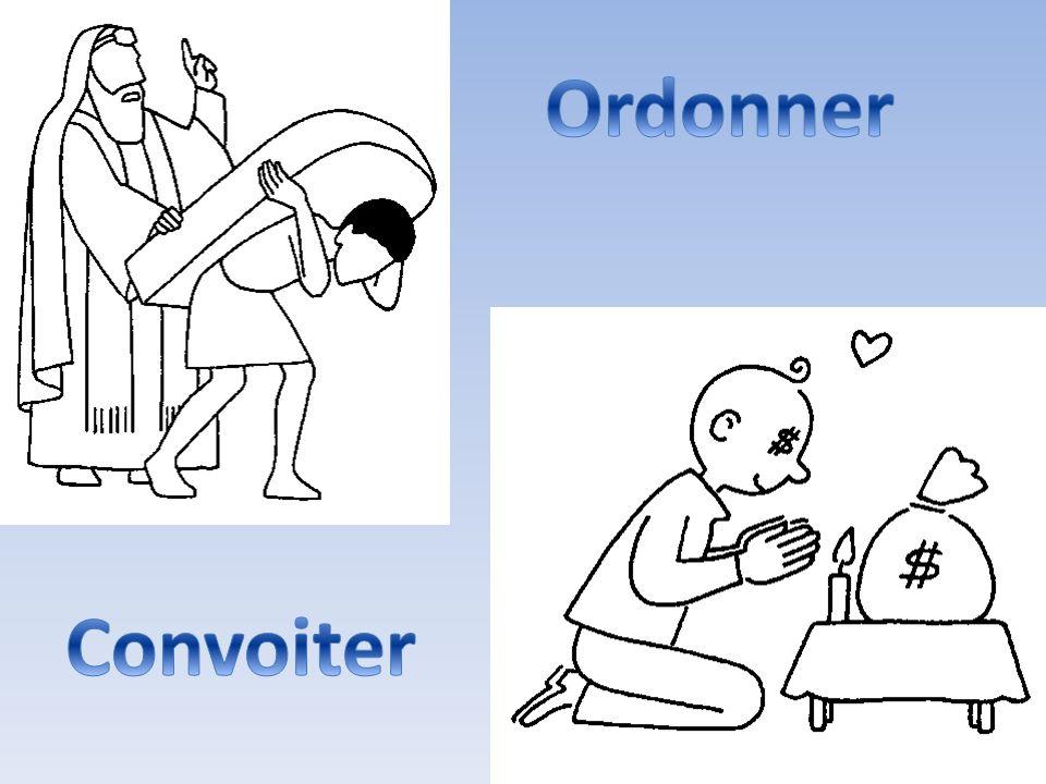 Ordonner Convoiter