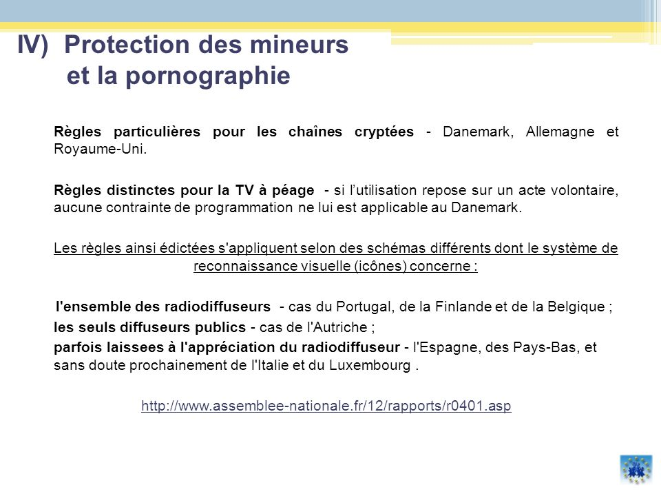 IV) Protection des mineurs et la pornographie