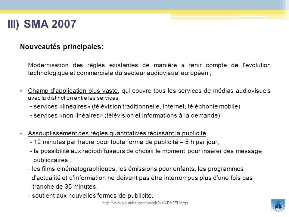 III) SMA 2007 Nouveautés principales: