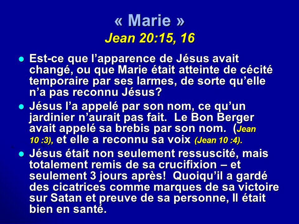 « Marie » Jean 20:15, 16