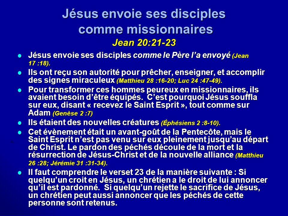 Jésus envoie ses disciples comme missionnaires Jean 20:21-23
