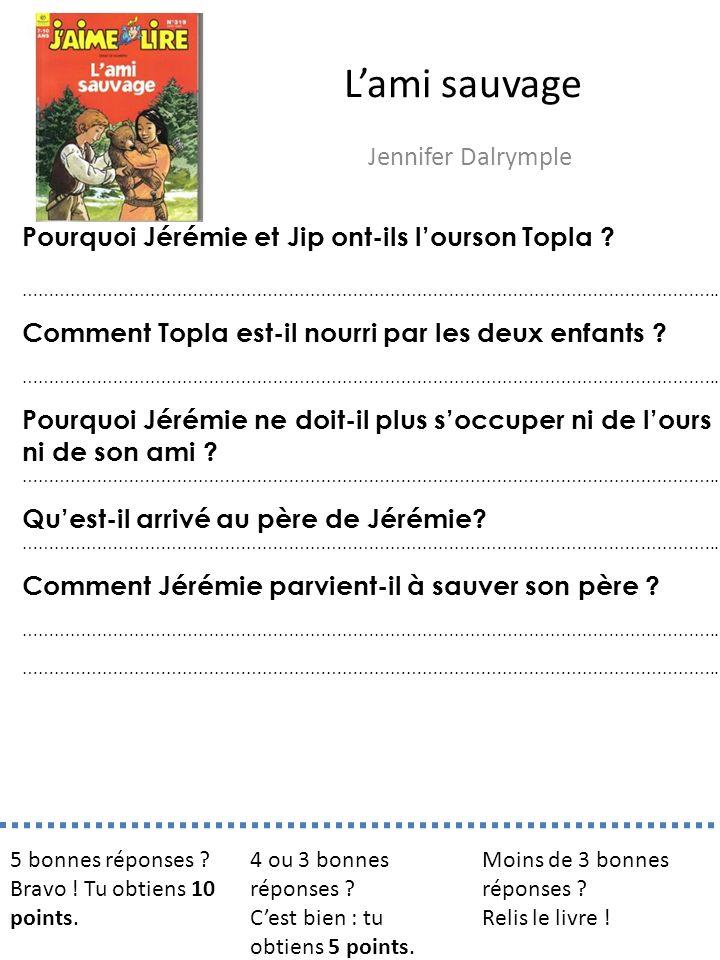 L'ami sauvage Jennifer Dalrymple