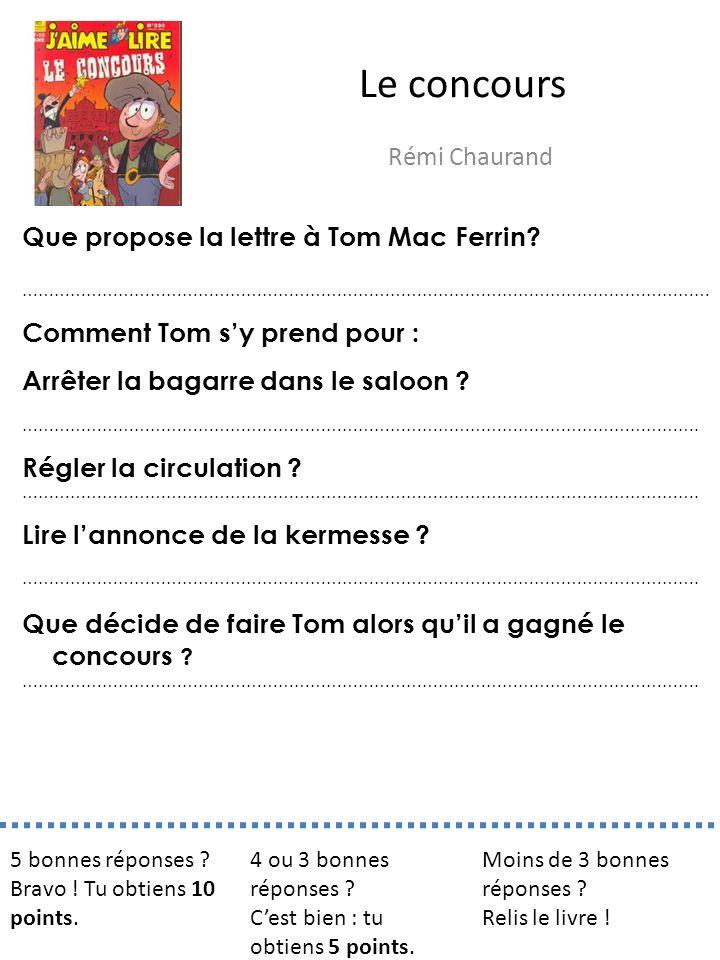 Le concours Rémi Chaurand Que propose la lettre à Tom Mac Ferrin