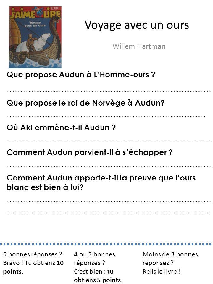 Voyage avec un ours Willem Hartman Que propose Audun à L'Homme-ours