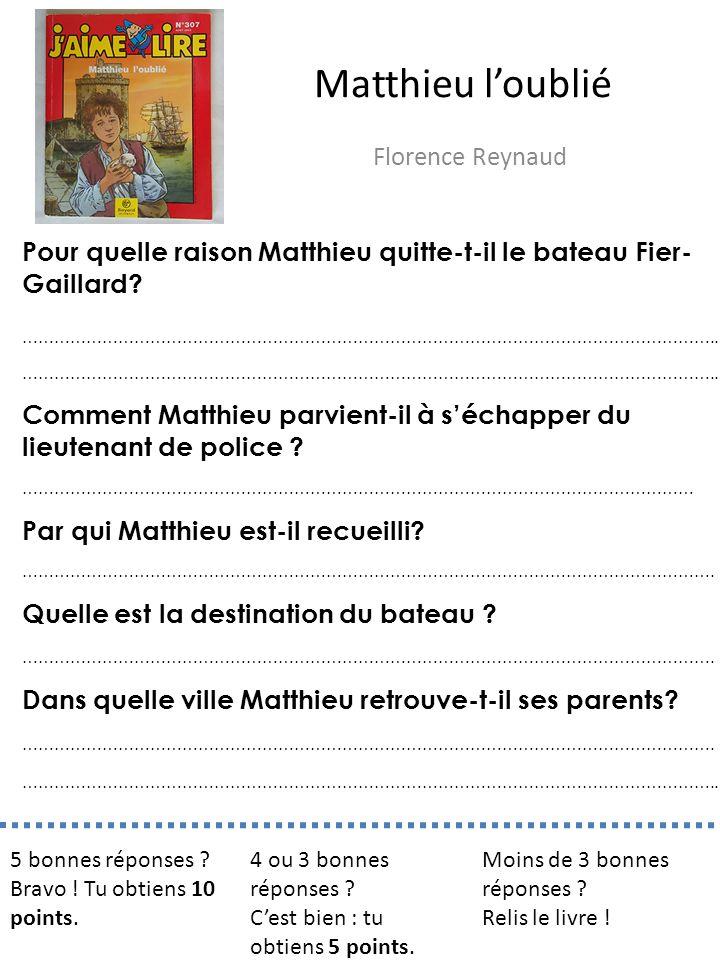 Matthieu l'oublié Florence Reynaud