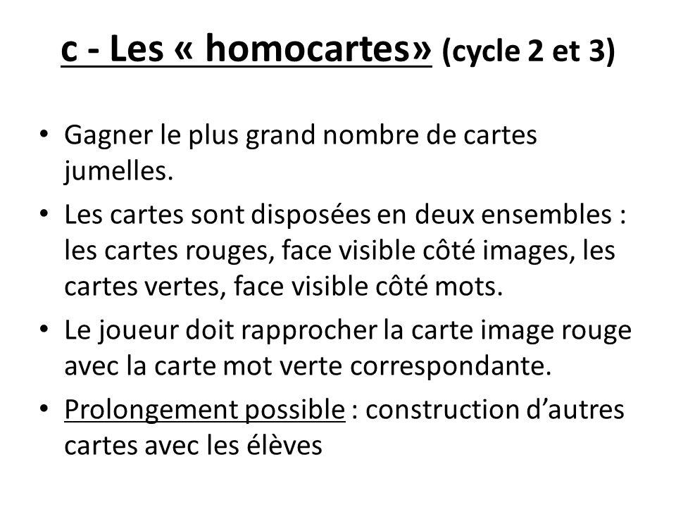 c - Les « homocartes» (cycle 2 et 3)