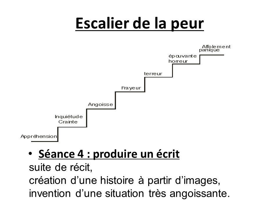 Escalier de la peur Séance 4 : produire un écrit suite de récit,