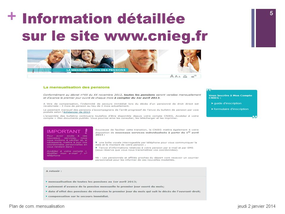 Information détaillée sur le site www.cnieg.fr