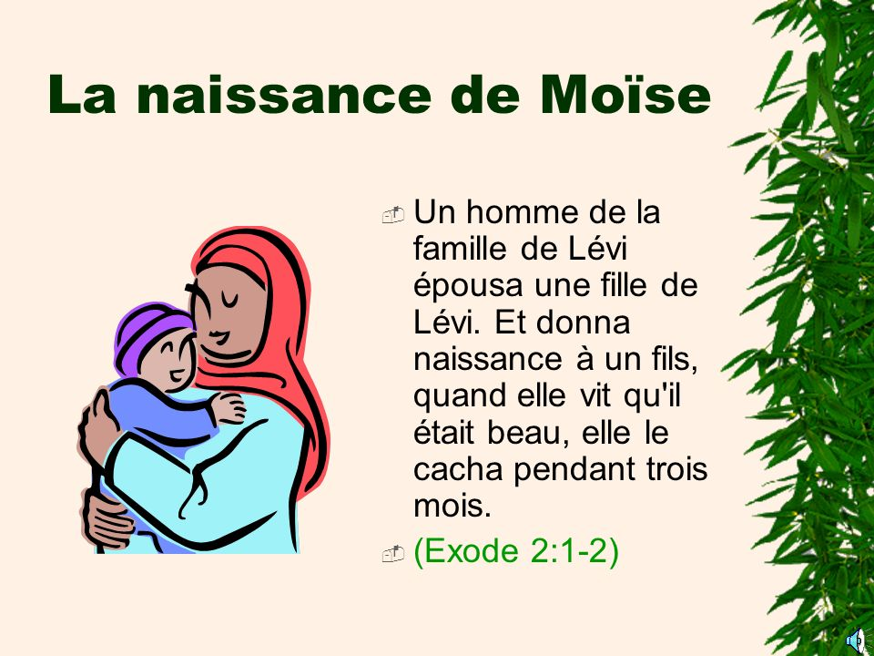 La naissance de Moïse