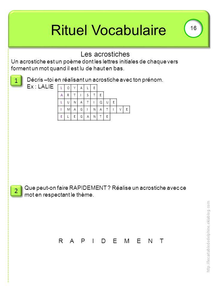 Rituel Vocabulaire Les acrostiches 1 2 R A P I D E M E N T 16
