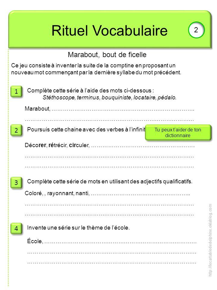 Rituel Vocabulaire 2 Marabout, bout de ficelle 1 2 3 4
