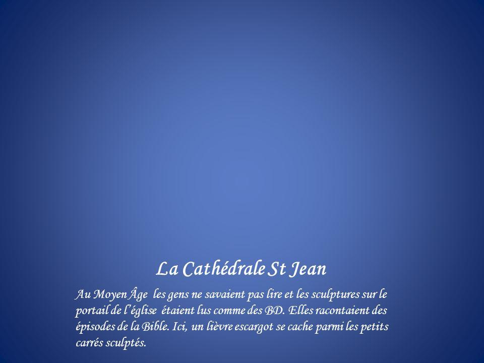 La Cathédrale St Jean