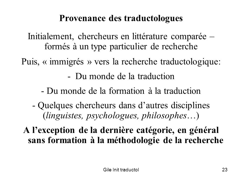 Provenance des traductologues