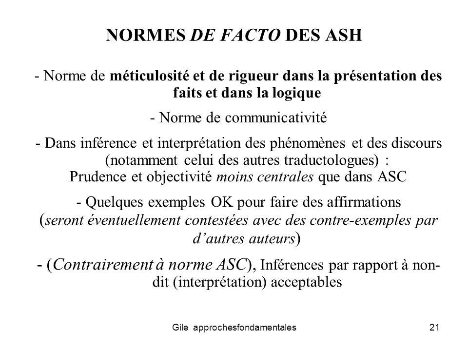 NORMES DE FACTO DES ASH - Norme de méticulosité et de rigueur dans la présentation des faits et dans la logique.