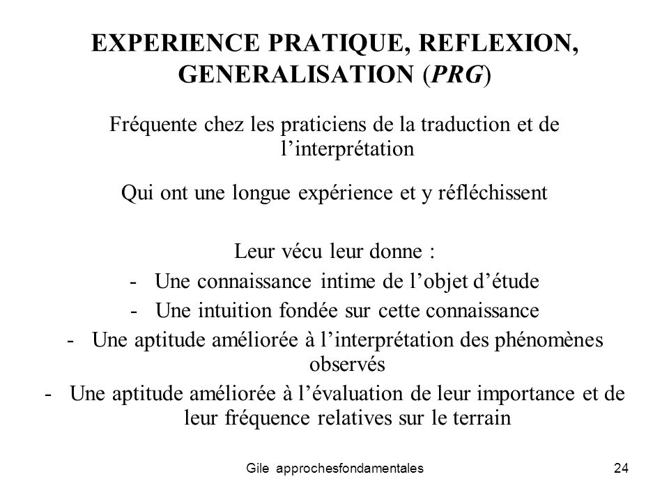 EXPERIENCE PRATIQUE, REFLEXION, GENERALISATION (PRG)