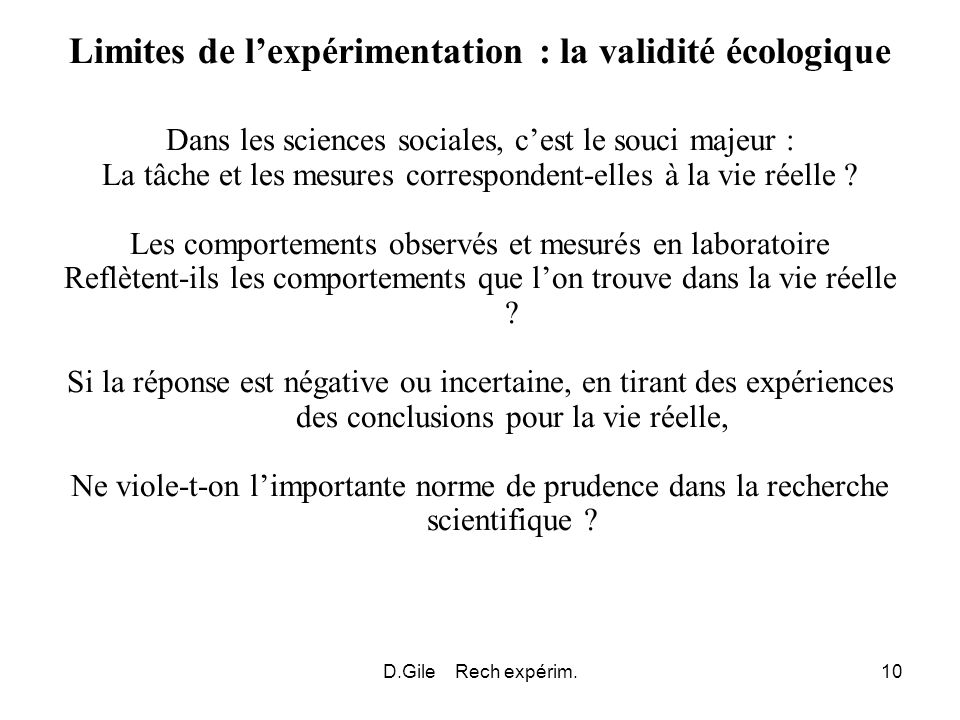 Limites de l'expérimentation : la validité écologique