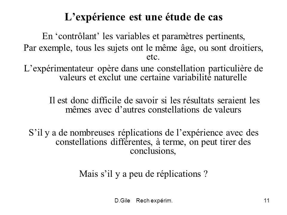 L'expérience est une étude de cas