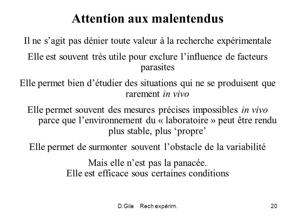 Attention aux malentendus