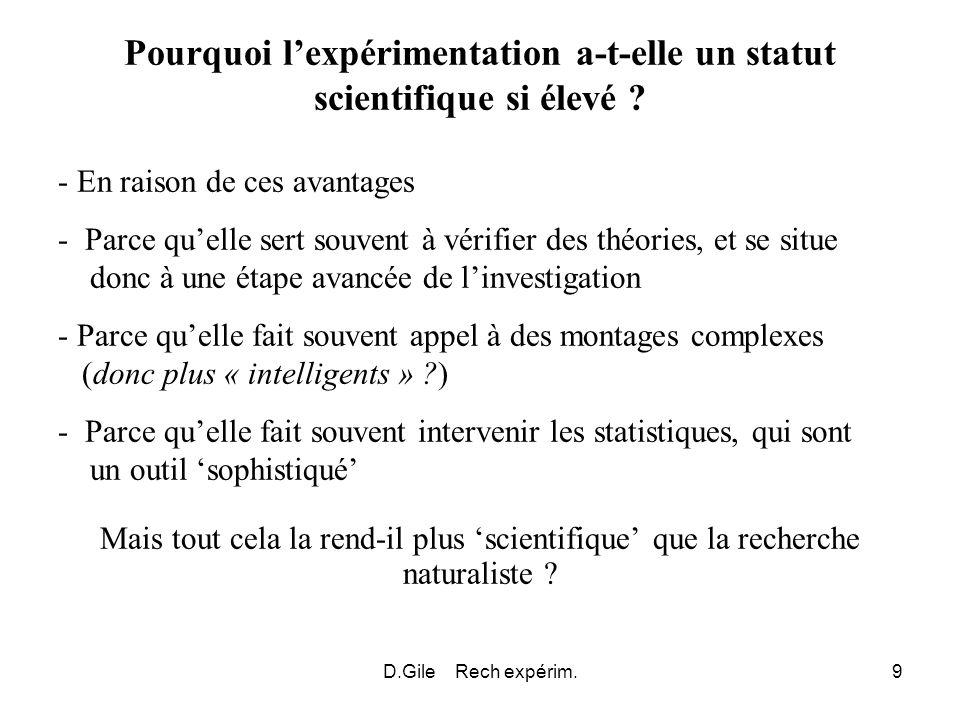 Pourquoi l'expérimentation a-t-elle un statut scientifique si élevé