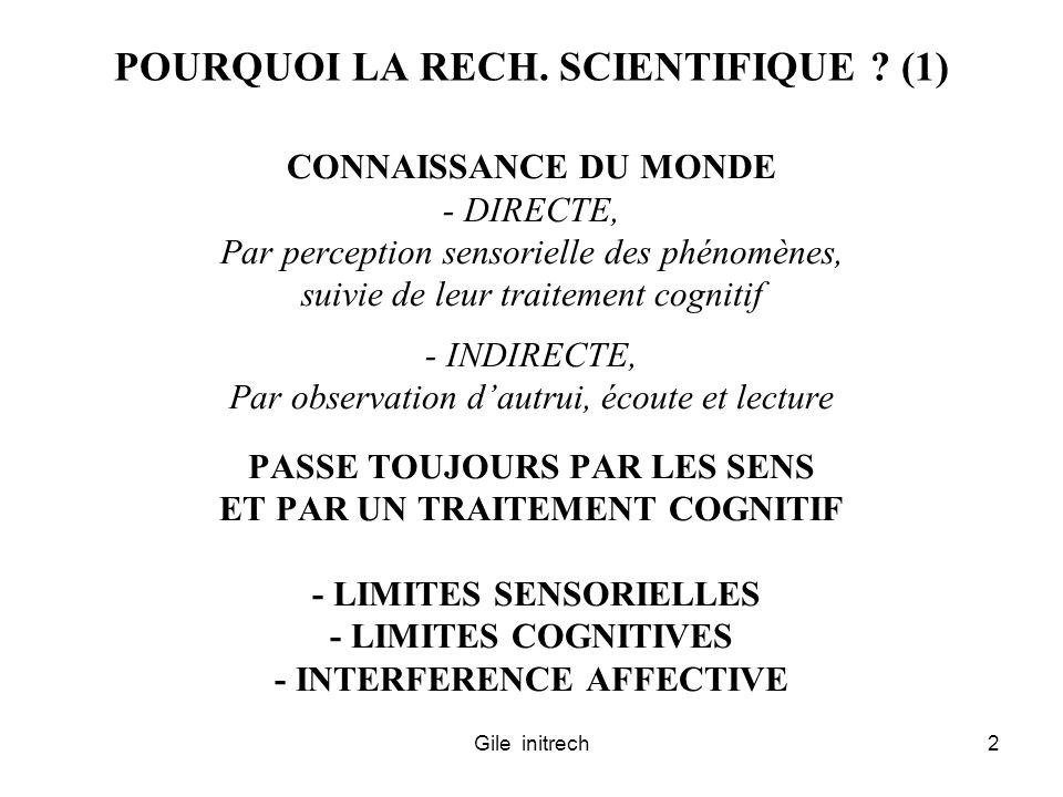 POURQUOI LA RECH. SCIENTIFIQUE (1)