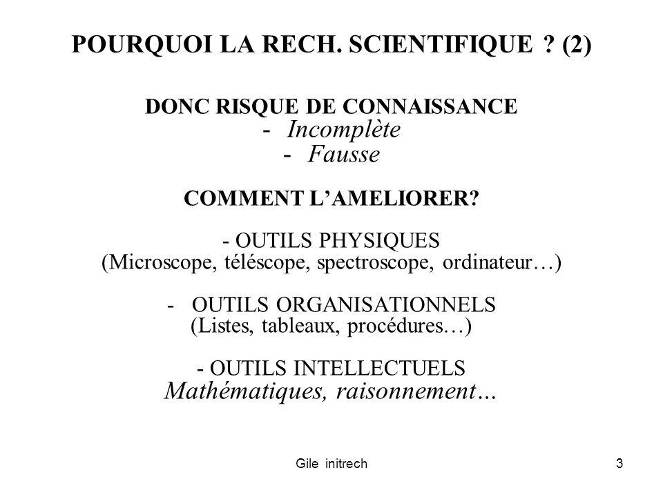 POURQUOI LA RECH. SCIENTIFIQUE (2)