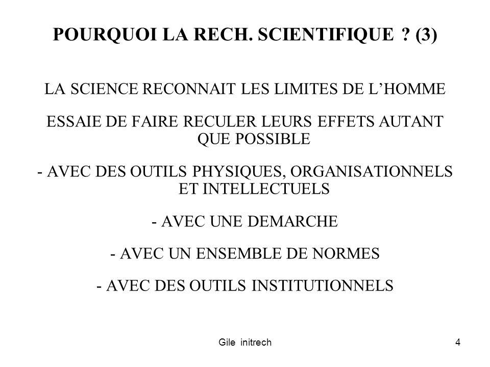 POURQUOI LA RECH. SCIENTIFIQUE (3)