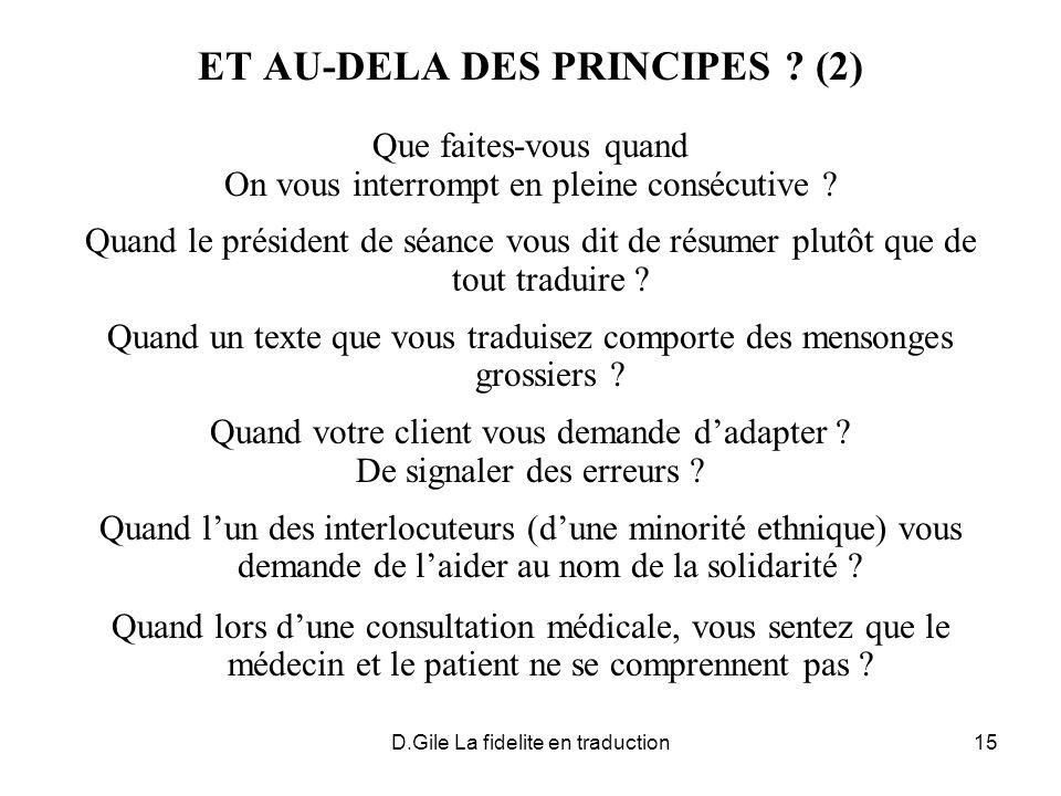 ET AU-DELA DES PRINCIPES (2)