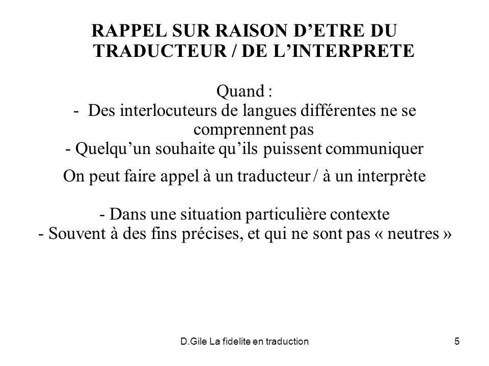 RAPPEL SUR RAISON D'ETRE DU TRADUCTEUR / DE L'INTERPRETE