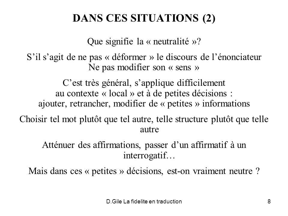 DANS CES SITUATIONS (2) Que signifie la « neutralité »