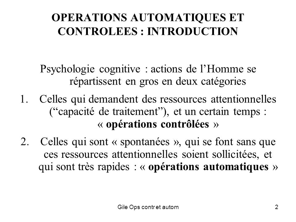 OPERATIONS AUTOMATIQUES ET CONTROLEES : INTRODUCTION