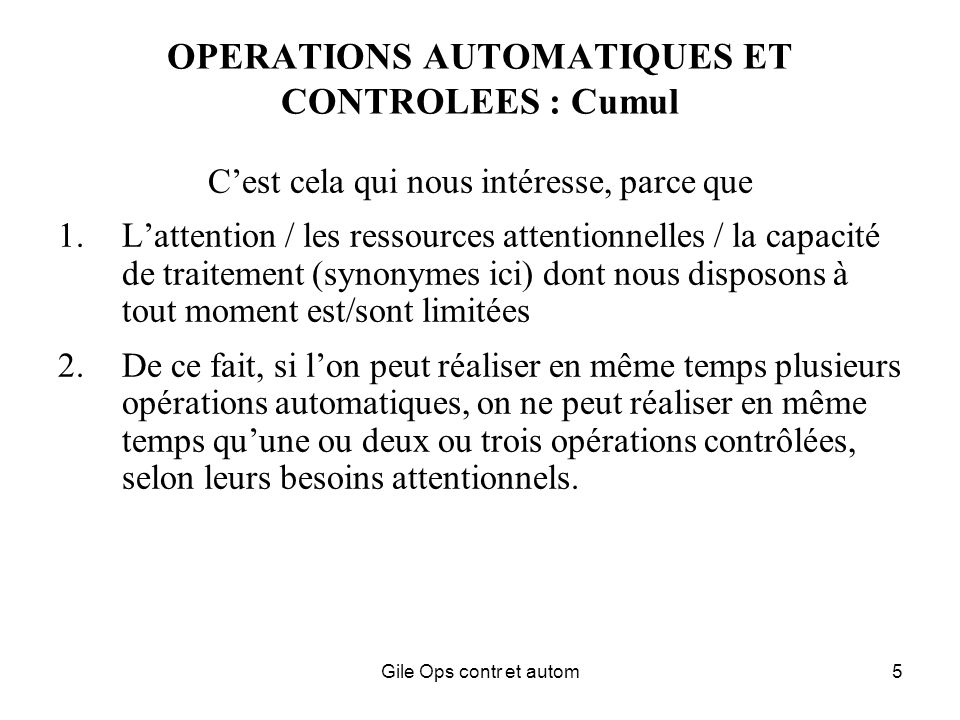 OPERATIONS AUTOMATIQUES ET CONTROLEES : Cumul