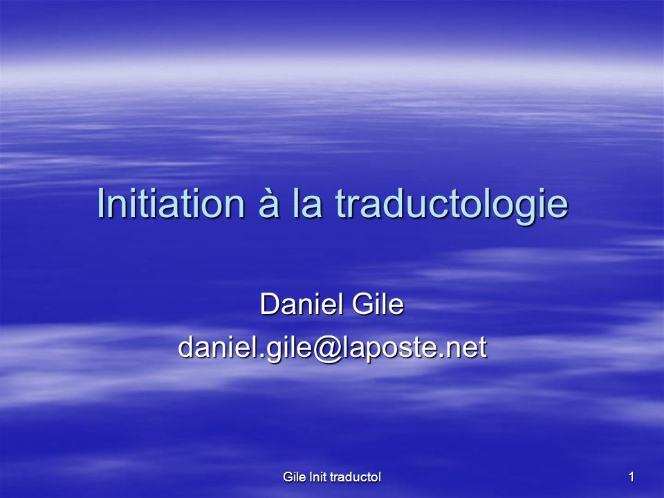 Initiation à la traductologie