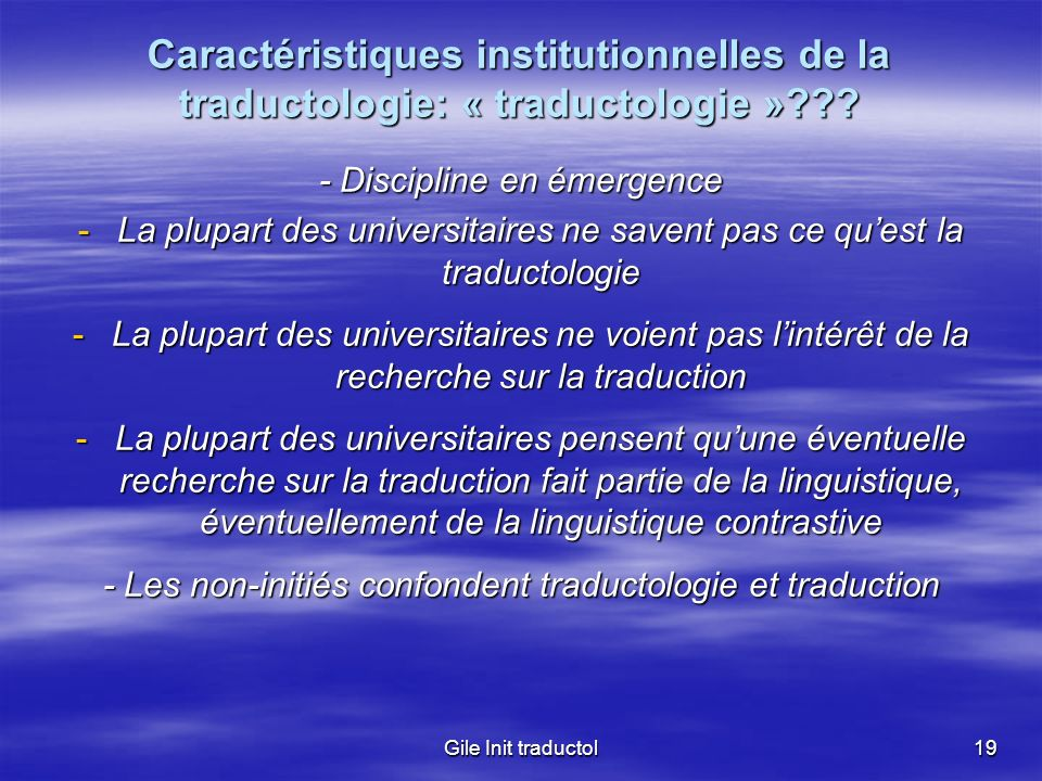 Caractéristiques institutionnelles de la traductologie: « traductologie »