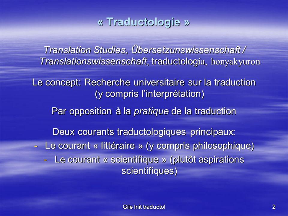 « Traductologie »Translation Studies, Übersetzunswissenschaft / Translationswissenschaft, traductología, honyakyuron.