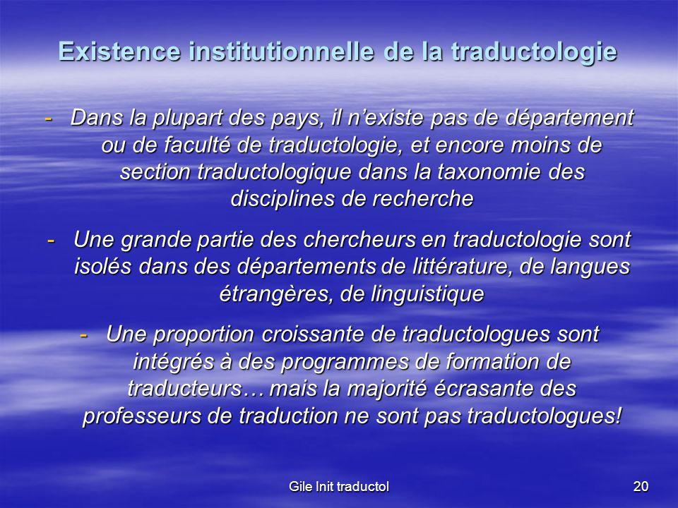 Existence institutionnelle de la traductologie