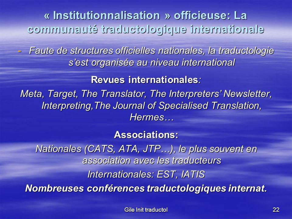 Nombreuses conférences traductologiques internat.