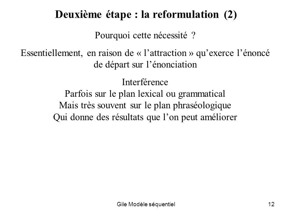 Deuxième étape : la reformulation (2)