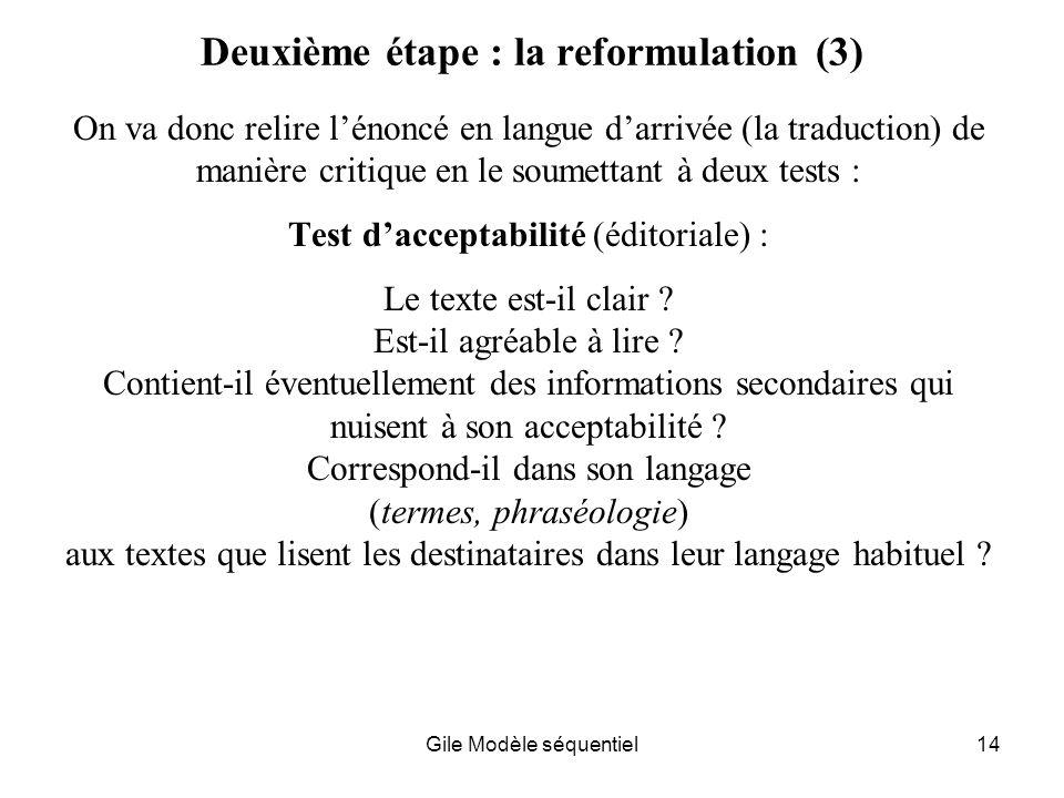 Deuxième étape : la reformulation (3)
