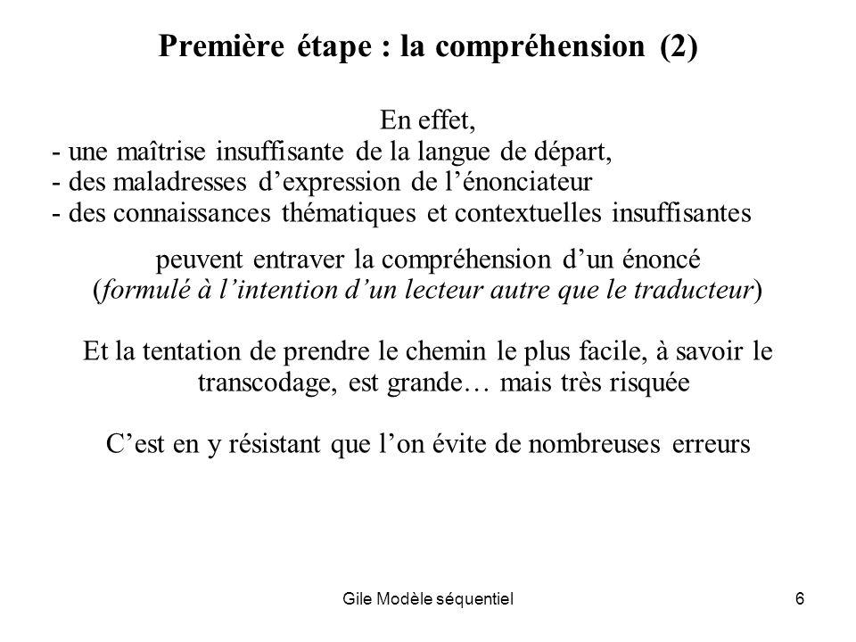 Première étape : la compréhension (2)