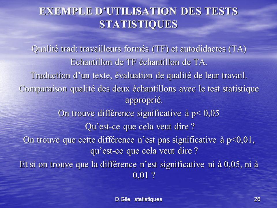 EXEMPLE D'UTILISATION DES TESTS STATISTIQUES