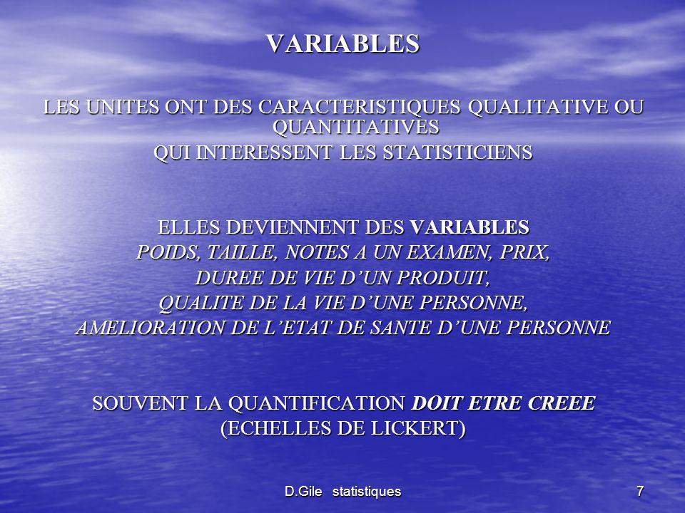 VARIABLES LES UNITES ONT DES CARACTERISTIQUES QUALITATIVE OU QUANTITATIVES. QUI INTERESSENT LES STATISTICIENS.