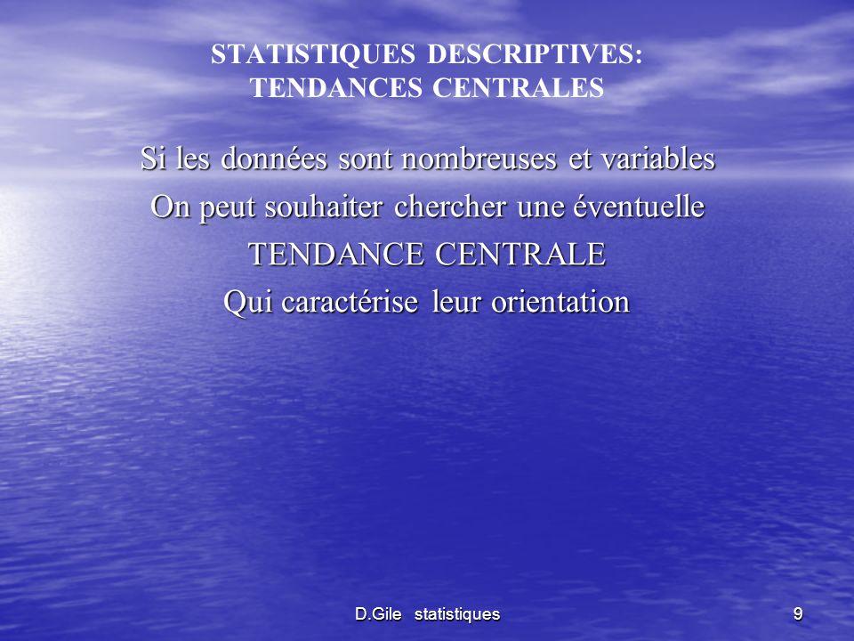 STATISTIQUES DESCRIPTIVES: TENDANCES CENTRALES