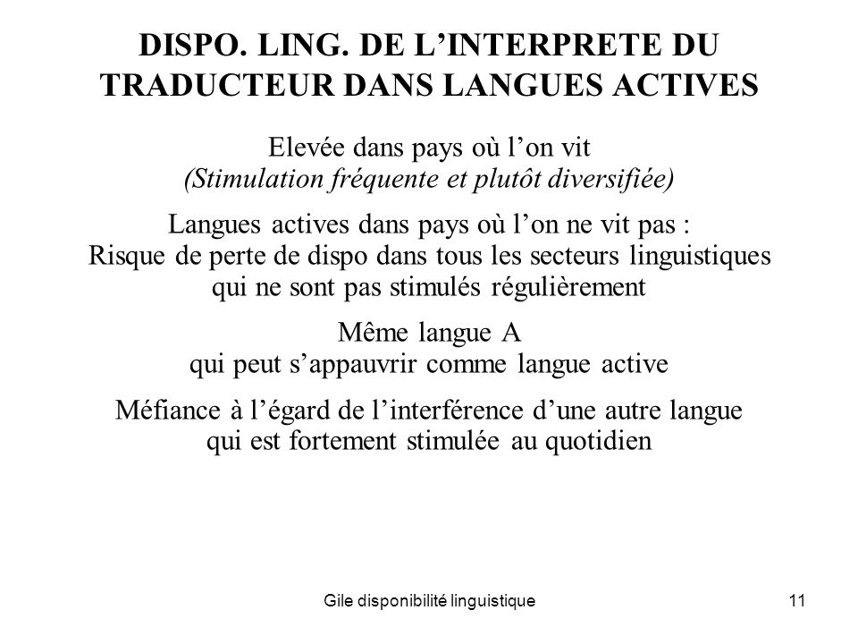 DISPO. LING. DE L'INTERPRETE DU TRADUCTEUR DANS LANGUES ACTIVES
