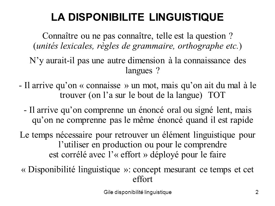 LA DISPONIBILITE LINGUISTIQUE