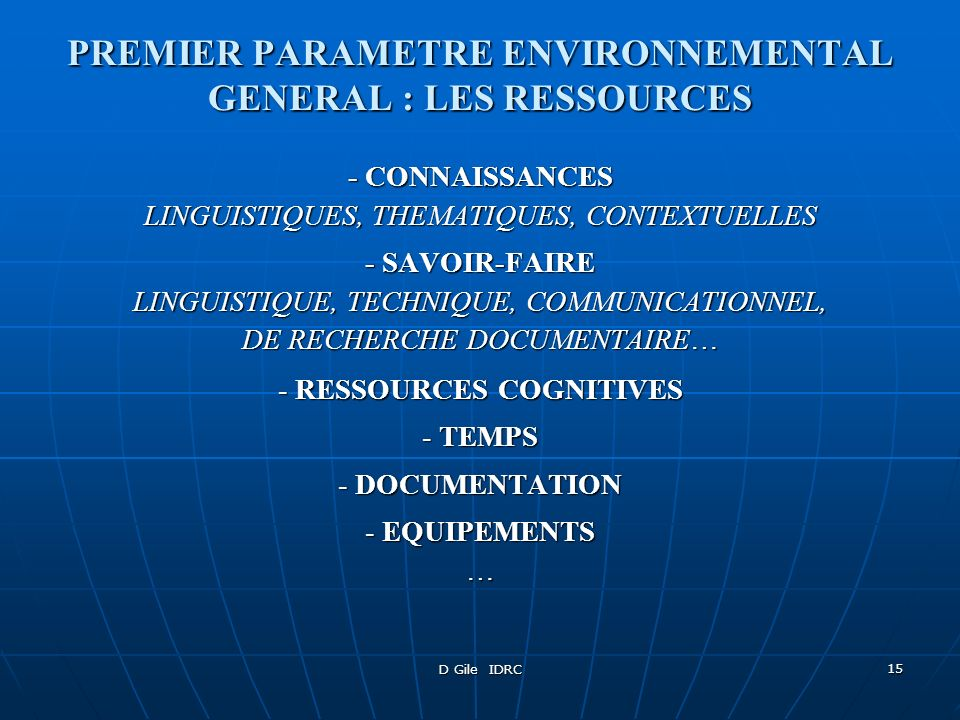 PREMIER PARAMETRE ENVIRONNEMENTAL GENERAL : LES RESSOURCES