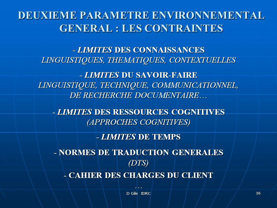 DEUXIEME PARAMETRE ENVIRONNEMENTAL GENERAL : LES CONTRAINTES