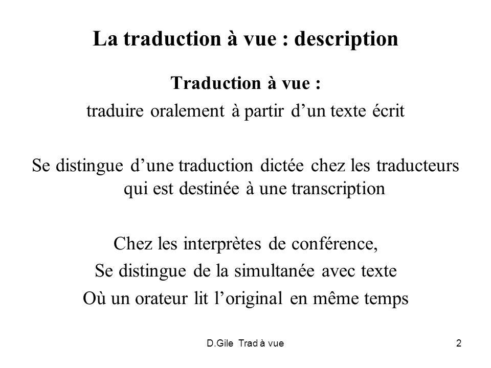 La traduction à vue : description